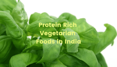 Protein Rich Vegetarian Foods in India