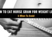 How to eat horse gram for weight loss